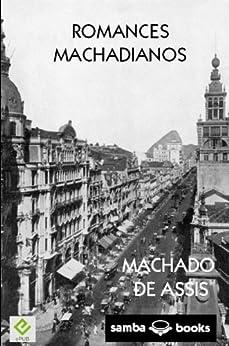 Romances Machadianos por [de Assis, Machado]