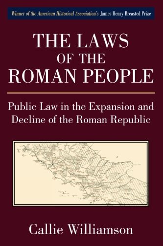 Download The Laws of the Roman People: Public Law in the Expansion and Decline of the Roman Republic PDF