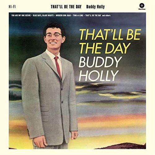 That'll Be the Day + 2 Bonus Tracks.