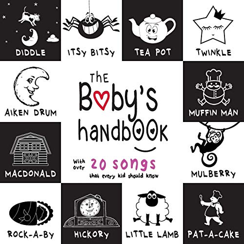 The Baby's Handbook: 21 Black and White Nursery Rhyme Songs, Itsy Bitsy Spider, Old MacDonald, Pat-a-cake, Twinkle Twinkle, Rock-a-by baby, and More (Engage Early Readers: Children's Learning Books) (Black And White Photos Of Old People)