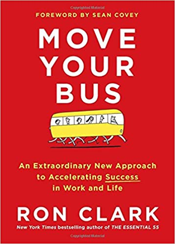 Move Your Bus: An Extraordinary New Approach to ...