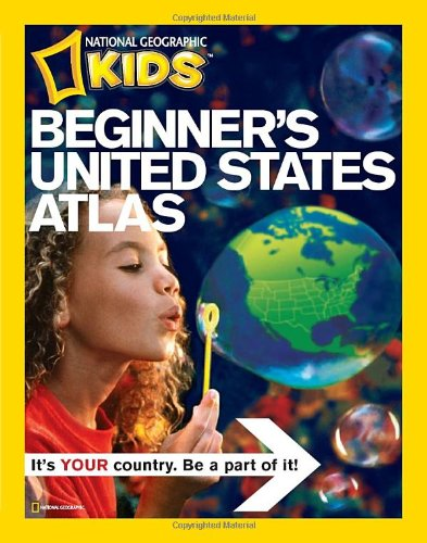 National Geographic Beginner's United States Atlas (National Geographic Kids)