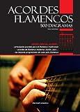 Acordes flamencos : 500 diagramas