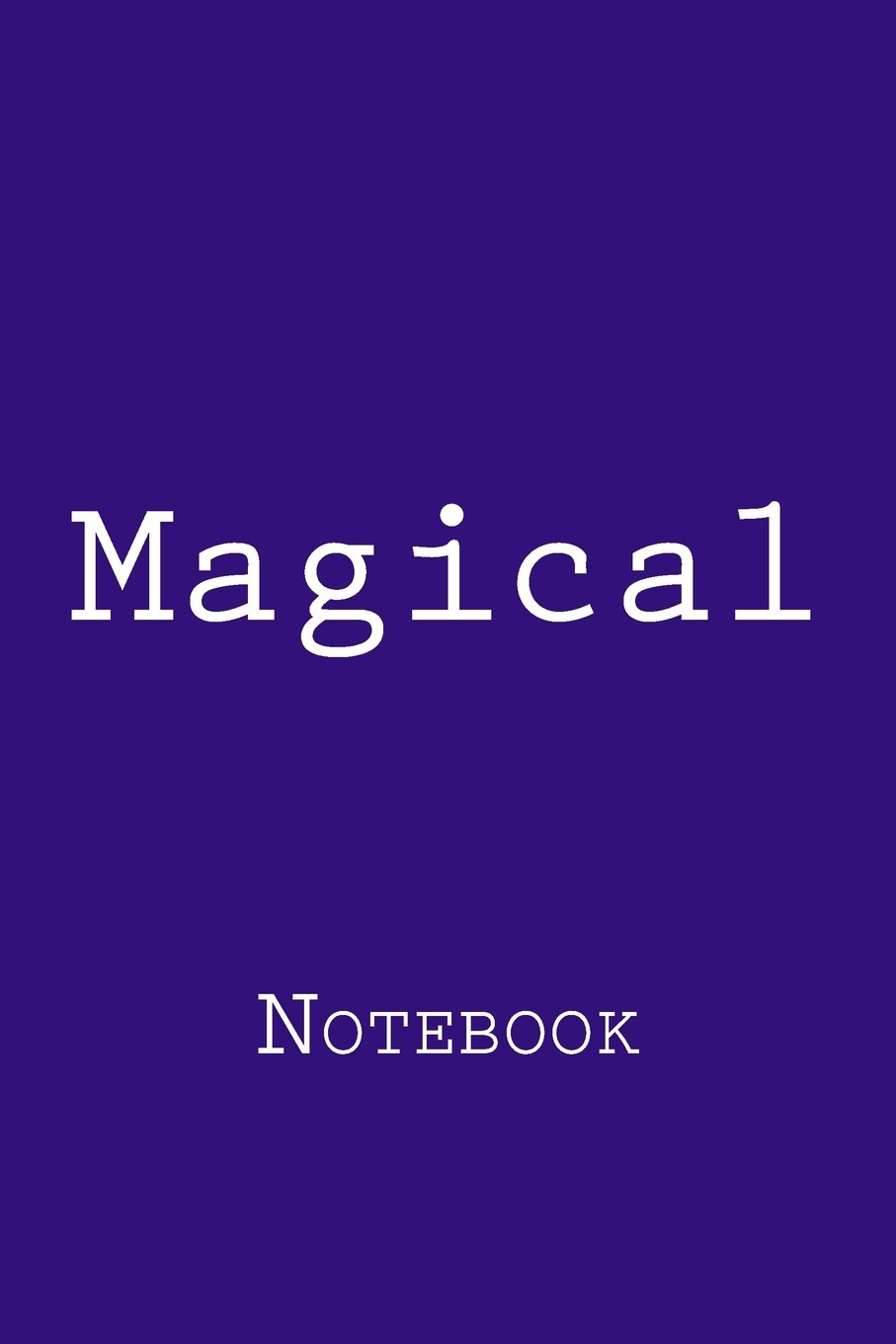 Magical: Notebook, 150 lined pages, softcover, 6 x 9