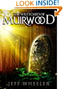 #10: The Wretched of Muirwood (Legends of Muirwood Book 1)