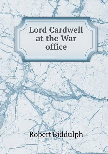Read Online Lord Cardwell at the War office pdf