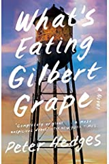 What's Eating Gilbert Grape? by Peter Hedges (29-Nov-1999) Paperback Paperback