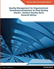 Quality Management for Organizational Excellence Pearson New International Edition: Introduction to Total Quality