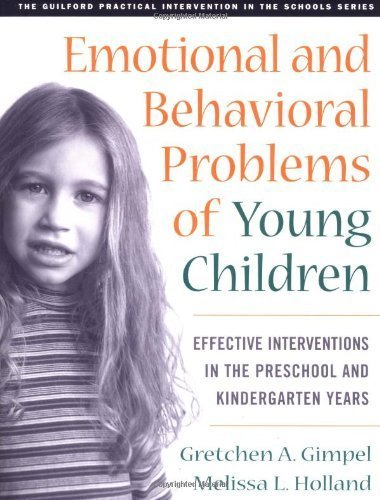 Emotional and Behavioral Problems of Young Children by Gimpel Peacock PhD, Gretchen, Holland Phd, Melissa L.. (The Guilford Press,2003) [Paperback]