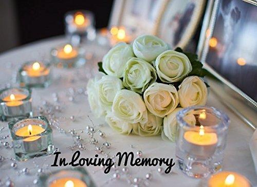 In Loving Memory (Condolence Register)