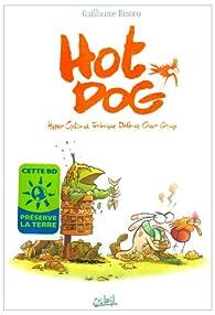 Hot Dog, Tome 1 : Hyper Optimal Technique Defense Over Group par Guillaume Bianco