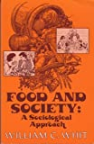 Food and Society, William C. Whit, 1882289366