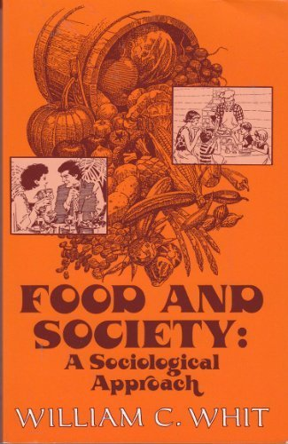 Food and Society: A Sociological Approach