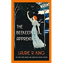 The Beekeeper's Apprentice (A Mary Russell & Sherlock Holmes Mystery)