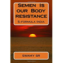 Semen  Is our  Body resistance: S-formula India