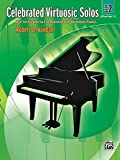 Celebrated Virtuosic Solos, Book 2: Eight Exciting Solos for Late Elementary/Early Intermediate Piano