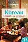Korean : Phrasebook & dictionary - 2012 par Planet