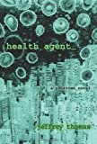 Health Agent, Jeffrey Thomas, 1933293438