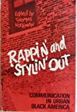 Rappin' and Stylin' Out, Thomas Kochman, 0252002377