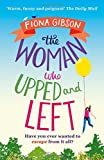 The Woman Who Upped and Left by  Fiona Gibson in stock, buy online here