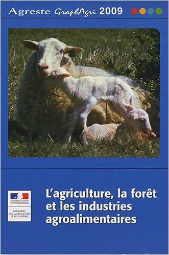 Livre L'agriculture, la forêt et les industries agroalimentaires pdf, epub ebook