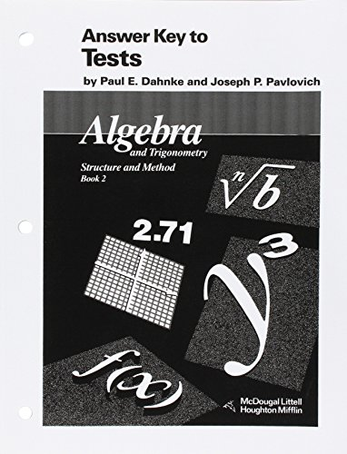 McDougal Littell Answer Key to Tests: Algebra and Trigonometry Stucture and Method Book 2 (McDougal Littell Structure & - Key 2 Tests Answer