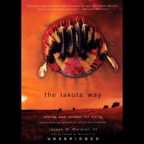 The Lakota Way: Stories and Lessons for Living Audiobook [Free Download by Trial] thumbnail