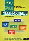Informatique -Bac pro Gestion-Administration Office 2007 et PGI
