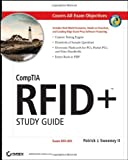 CompTIA RFID+, Patrick J. Sweeney and Patrick J. Sweeney, 047004232X