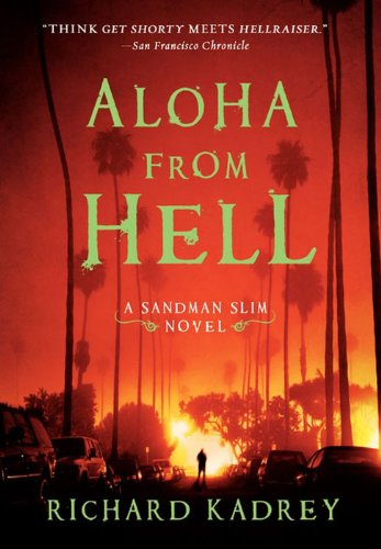 Amazon aloha from hell a sandman slim novel ebook richard aloha from hell a sandman slim novel by kadrey richard fandeluxe Ebook collections