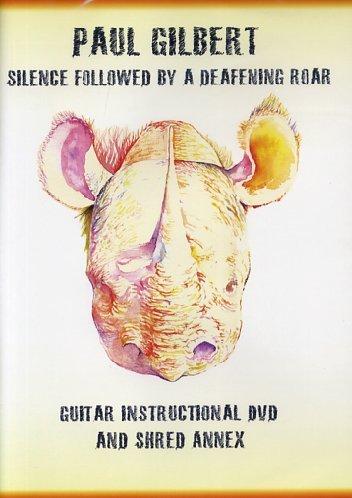 Paul Gilbert: Silence Followed by a Deafening Roar
