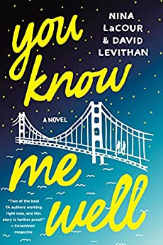 You Know Me Well: A Novel by [Levithan, David, LaCour, Nina]