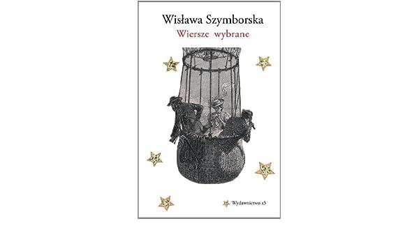 Wiersze Wybrane Amazones Wislawa Szymborska Libros En