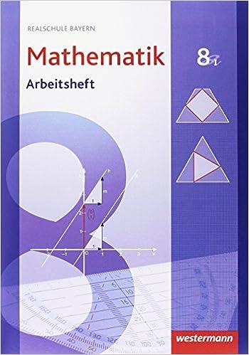 Mathematik 8 I – Arbeitsheft