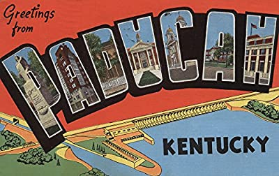 Greetings from Paducah, Kentucky