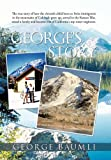 George's Story, George Baumli, 145024937X