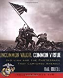 Uncommon Valor, Common Virtue