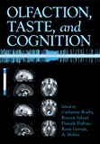 img - for Olfaction, Taste, and Cognition book / textbook / text book