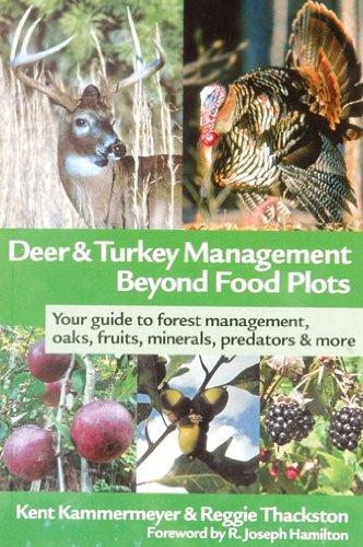 Deer & Turkey Management Beyond Food Plots