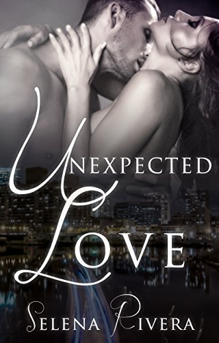 Unexpected Love by [Rivera, Selena]