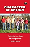 img - for Character in Action:Taking the Next Steps book / textbook / text book