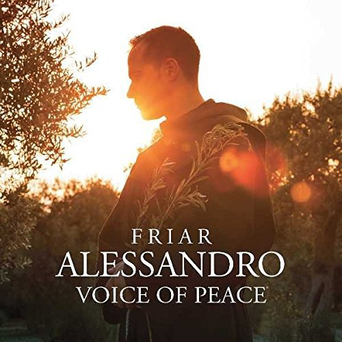 Friar Alessandro - Voice of Peace