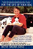 For the Life of Your Dog, Greg Louganis and Betsy Sikora Siino, 0671024515