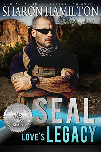 SEAL Love's Legacy (Silver SEALs Book 2)