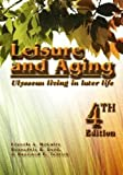 img - for Leisure and Aging: Ulyssean Living in Later Life by Francis A. McGuire (2009-06-24) book / textbook / text book