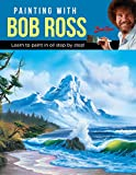 img - for Painting with Bob Ross: Learn to paint in oil step by step! book / textbook / text book