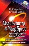 img - for Manufacturing at Warp Speed: Optimizing Supply Chain Financial Performance (The CRC Press Series on Constraints Management) book / textbook / text book