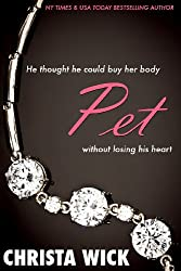 Pet (The Collected Billionaire Domination & Submission Series) (English Edition)