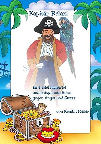 Kapitän Relaxi-Praxishandbuch