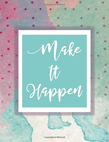 Make It Happen Notebook Journal: Red and Green Watercolor Notebook,Composition Book, Journal, 8.5 x 11 inch 110 page ,Wide Ruled pdf